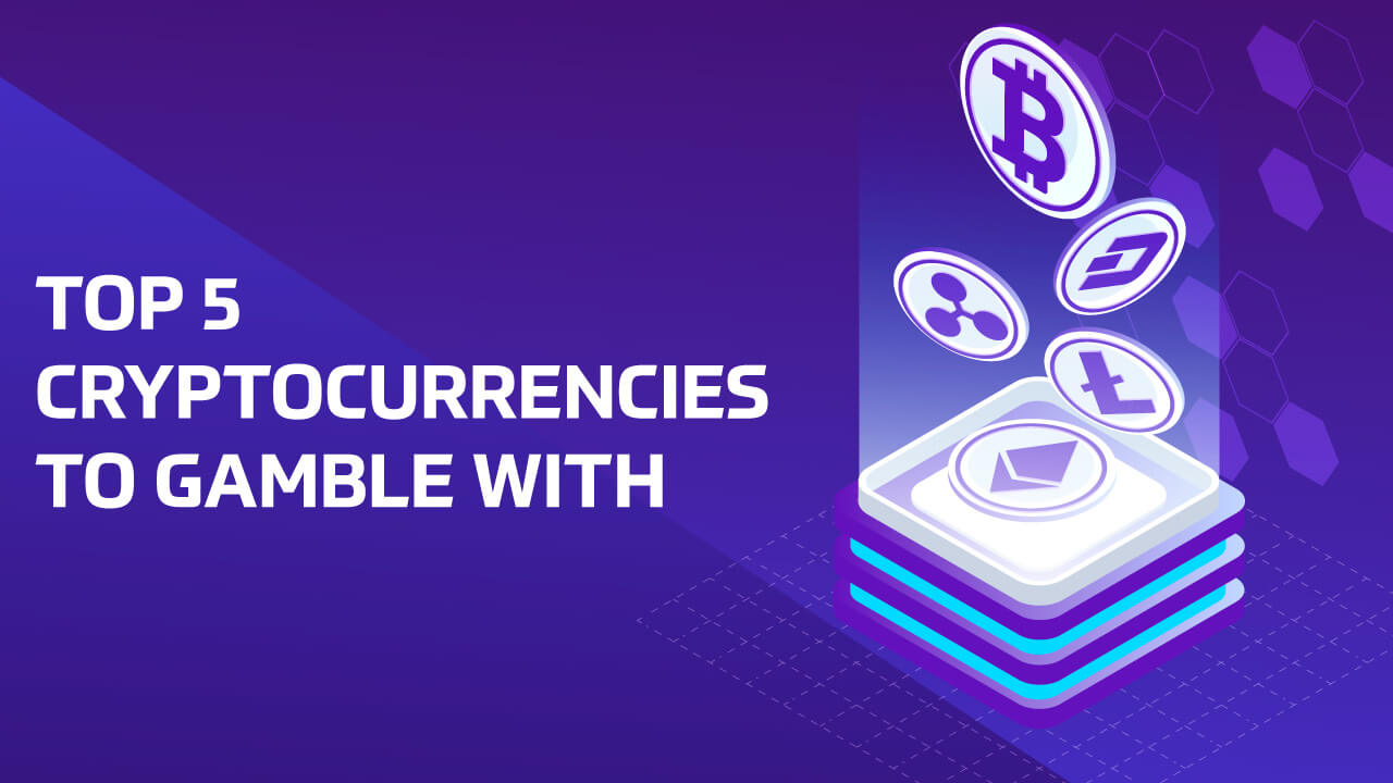 best 5 cryptocurrencies to gamble with banner